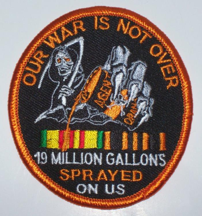 AGENT ORANGE OUR WAR IS NOT OVER PATCHES