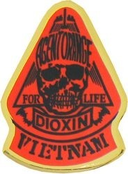 AGENT ORANGE DIOXIN VIETNAM PINS