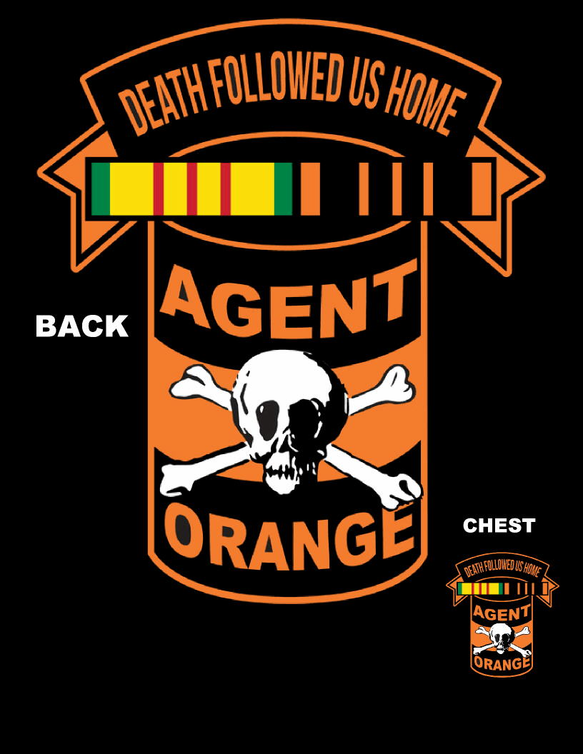 Agent Orange Death Followed Us Home T-Shirts