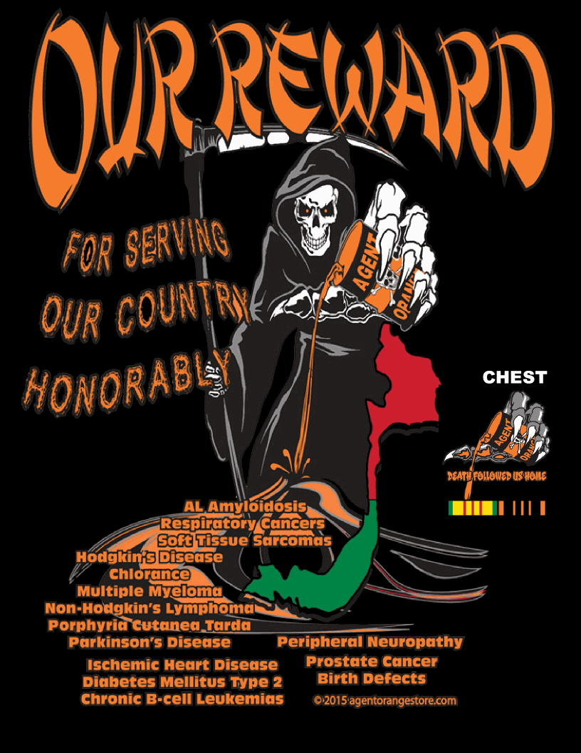 Agent Orange Our Reward T-Shirts