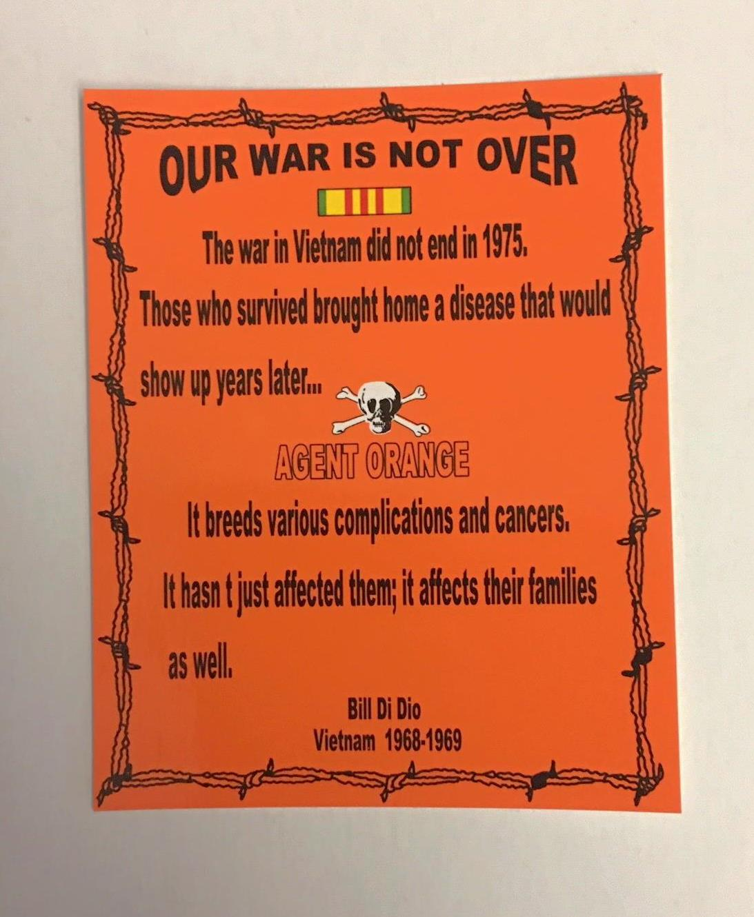 AGENT ORANGE OUR WAR IS NOT OVER STICKERS
